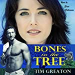Bones in the Tree: A Comical Look at Life and Dating After Divorce | Tim Greaton