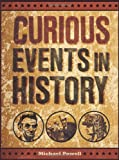 Curious Events in History, Michael Powell, 1454910712