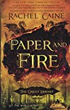 Paper And Fire (Turtleback School & Library Binding Edition) (Great Library)