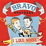 brave brothers - I Like Noise!