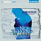 Nice Weekend for a Murder: A Mallory Novel, Book 5 | Max Allan Collins