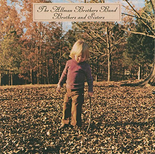 Allman Brothers Band Eat A Peach - Brothers and Sisters