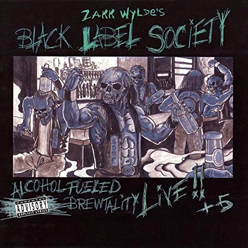 Black Label Society - Alcohol Fueled Brewtality - Zortam Music