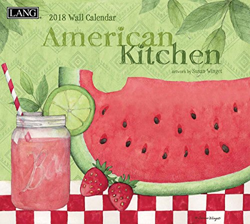 LANG - 2018 Wall Calendar - 'American Kitchen' - Artwork by Susan Winget - 12 Month - Open Size, 13 3/8' X 24'