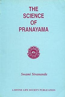 Kundalini yoga kindle edition by sri swami sivananda saraswati the science of pranayama fandeluxe Choice Image