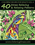 40 Stress Relieving and Relaxing Patterns Adult Coloring Book: 6