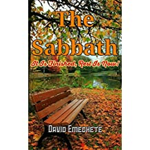 The Sabbath: It is Finished, Rest Is Now