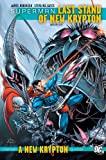 Superman Last Stand Of New Krypton TP Vol 01
