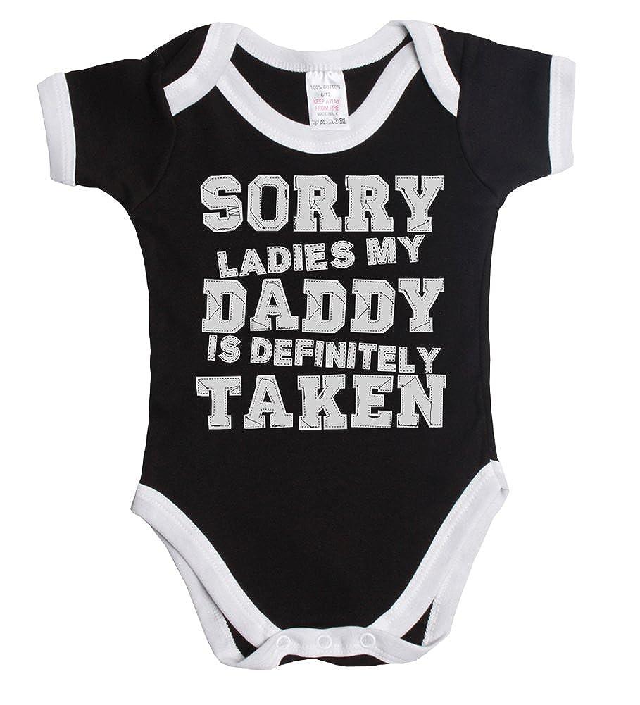 Sorry ladies my daddy is definitely taken funny baby boy/girl babygrow vest Buzz Shirts