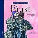 Faust. Weltliteratur für Kinder Hörbuch von Johann Wolfgang von Goethe, Barbara Kindermann Gesprochen von: Joachim Meyerhoff