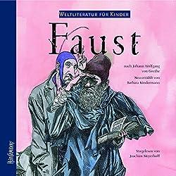 Faust. Weltliteratur für Kinder