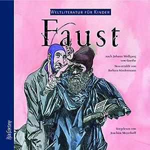 Faust. Weltliteratur für Kinder Hörbuch