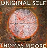 Original Self, Thomas Moore, 0060953721