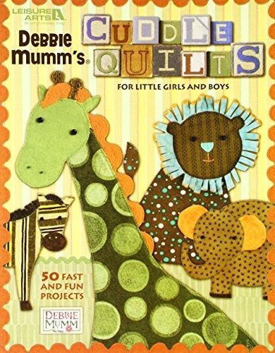 Mumm Debbie Girl (LEISURE ARTS-Debbie Mumm's Cuddle Quilts For Little G)