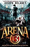 arena 13 by joseph delaney 2016 01 07