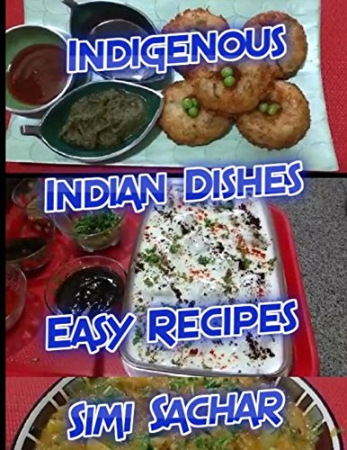 Download indigenous indian dishes easy recipes book pdf audio id download indigenous indian dishes easy recipes book pdf audio id50ihwfp forumfinder Images