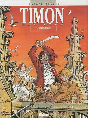 Timon des blés, Tome 7 : Le Mont-Libre