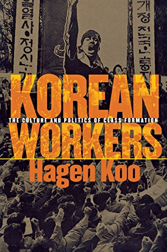 Korean Workers: The Culture and Politics of Class Formation [Hagen Koo] (Tapa Blanda)