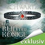 Das Blut der Könige (Die Lytar-Chronik 3) | Richard Schwartz