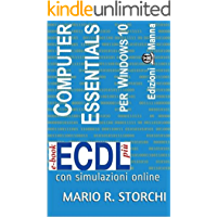 ECDL più Computer Essentials per Windows 10: con simulazioni online (e-book ECDL più Vol. 1)