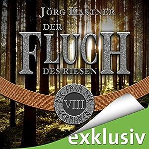 Der Fluch des Riesen (Die Saga der Germanen 8) Hörbuch