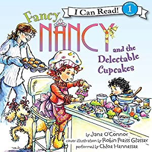 Fancy Nancy and the Delectable Cupcakes Audiobook