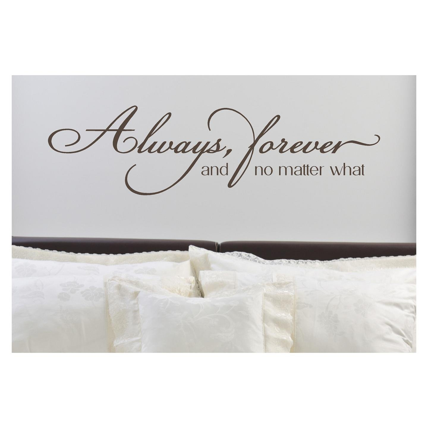 Always, Forever, and No Matter What Vinyl Lettering Wall Decal Sticker (10''H x 37''L, Metallic Bronze) by Wall Sayings Vinyl Lettering
