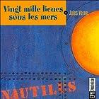 Vingt mille lieues sous les mers   Livre audio Auteur(s) : Jules Verne Narrateur(s) : Éric Legrand