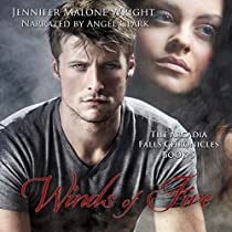 WINDS OF FIRE: THE ARCADIA FALLS CHRONICLES, BOOK 5