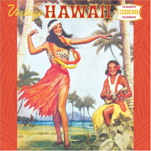 Vintage Hawaii 2008 16-Month Calendar