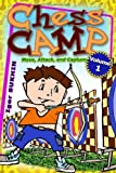 Chess Camp: Move, Attack, and Capture (Volume 1)