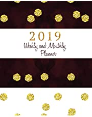 2019 Weekly & Monthly Planner: Calendar Schedule Organizer and Journal Notebook with Inspirational Quotes and Gold Glitter Polka Dots Cover