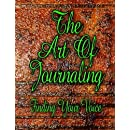 The Art Of Journaling: Finding Your Voice
