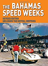 Bahamas Speed Weeks: Revised Edition Including the Revival Meetings