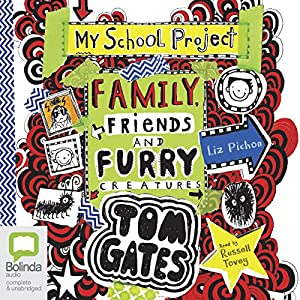 Family, Friends and Furry Creatures Audiobook