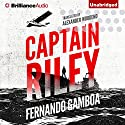 Captain Riley: The Captain Riley Adventures, Book 1 Audiobook by Fernando Gamboa, Alex Woodend - translator Narrated by David Colacci