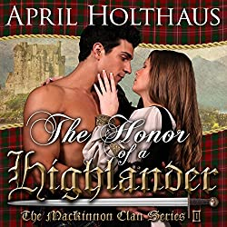 The Honor of a Highlander: A Novella