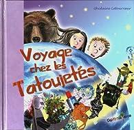 Voyage chez les Tatoujetés par Ghislaine Letourneur