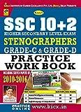 SSC 10+2 Stenographer Grade 'C' and Grade 'D' Practice Work Book - 1932