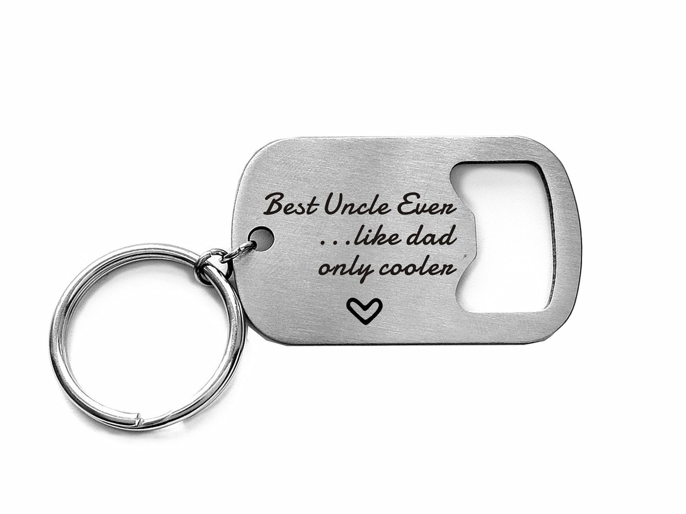Bottle Opener Keychain Uncle Like Dad But Cooler Best Uncle Ever Father's Day, Christmas, Wedding, Birthday Gifts for Uncle
