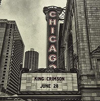 King Crimson『Live In Chicago』