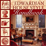 Edwardian House Style Handbook