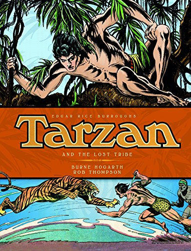 Tarzan - and the Lost Tribes (Vol. 4) (The Complete Burne Hogarth Comic Strip Library)