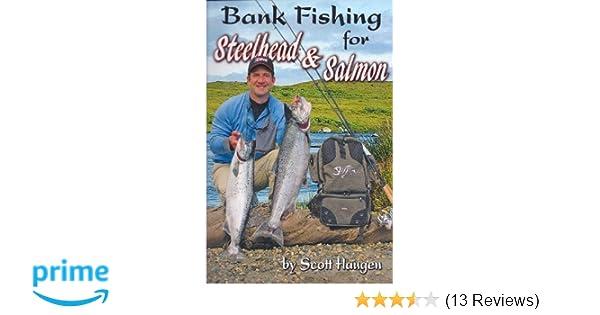 Bank Fishing for Steelhead & Salmon: Scott Haugen: 0081127002955