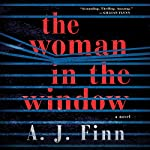 The Woman in the Window: A Novel | A. J. Finn