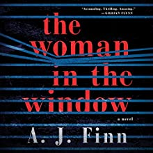 The Woman in the Window: A Novel Audiobook by A. J. Finn Narrated by Ann Marie Lee