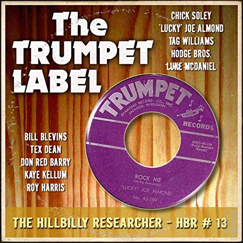 Hillbilly Researcher # 13 - The Trumpet Label