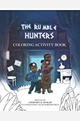 The Rumble Hunters Coloring Activity Book Paperback