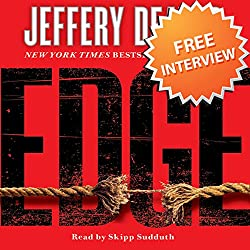 Free Interview with Jeffery Deaver, author of Edge and The Burning Wire