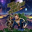 Out of the Soylent Planet: A Rex Nihilo Adventure: Starship Grifters, Book 0 Hörbuch von Robert Kroese Gesprochen von: J.D. Ledford